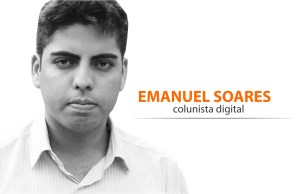Emanuel Soares Colunista Digital