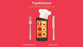 ¿Tu negocio de hostelería tiene un perfil de TripAdvisor?