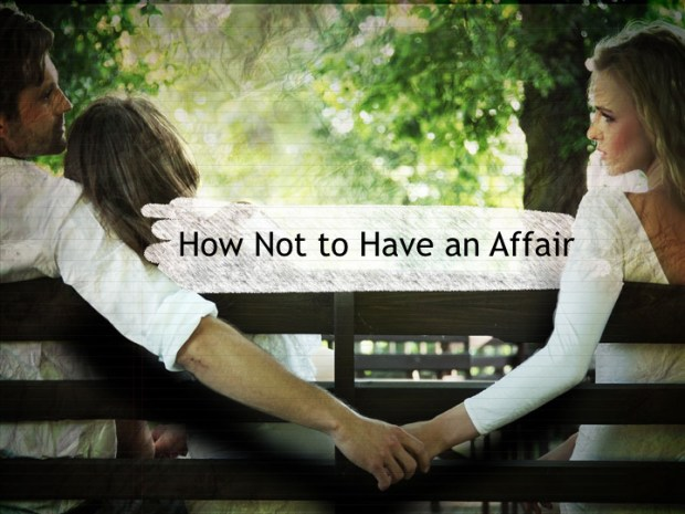 How Not to Have an Affair copy.001