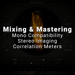 Mixing: Mono Compatibility, Stereo Imaging & Correlation Meters