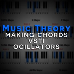 Music Theory Tutorial: Making Chords with Oscillators