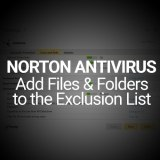 Norton Tutorial: Exclude Files & Folders from Auto Protect & Scans