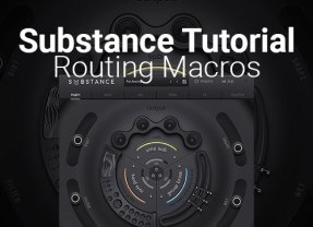 Substance Tutorial: Routing Macro Sliders