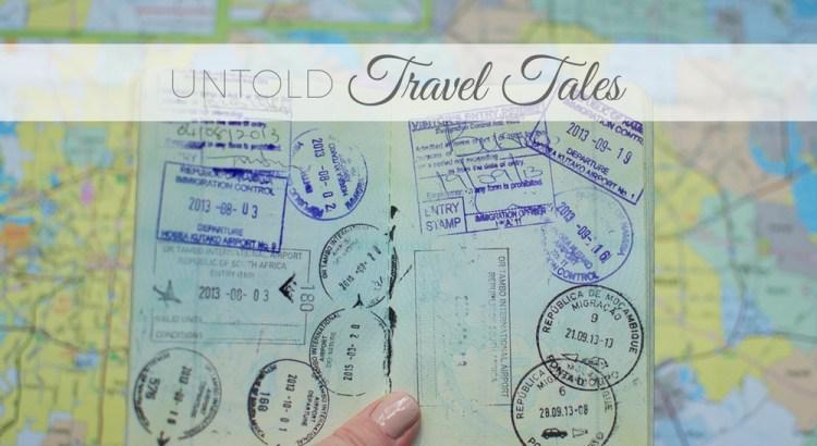 untold travel tales