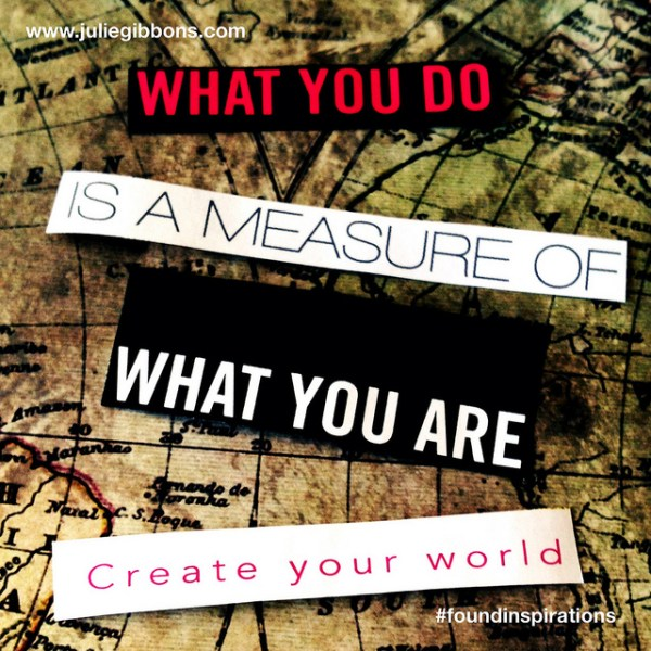 create your world #foundinspiration