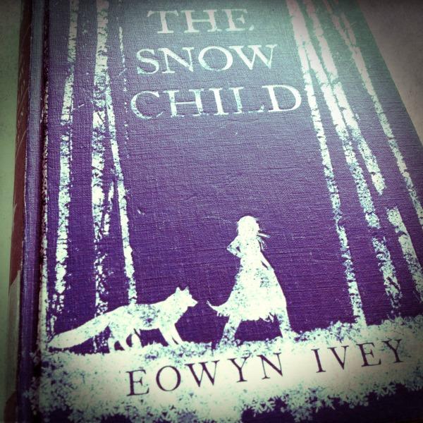 snow child by Eowyn Ivey
