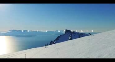 PRETTY FAR NORTH