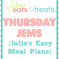 Thursday JEMs {Julie's Easy Meal Plans} 3/6/14