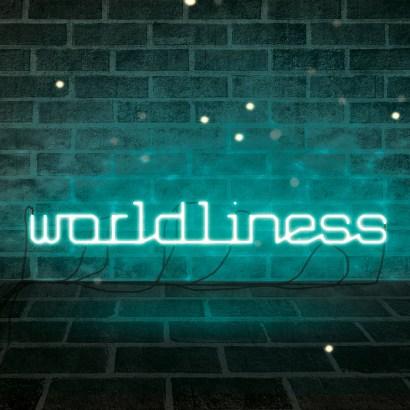 Wordliness