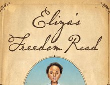 Eliza's Freedom Road