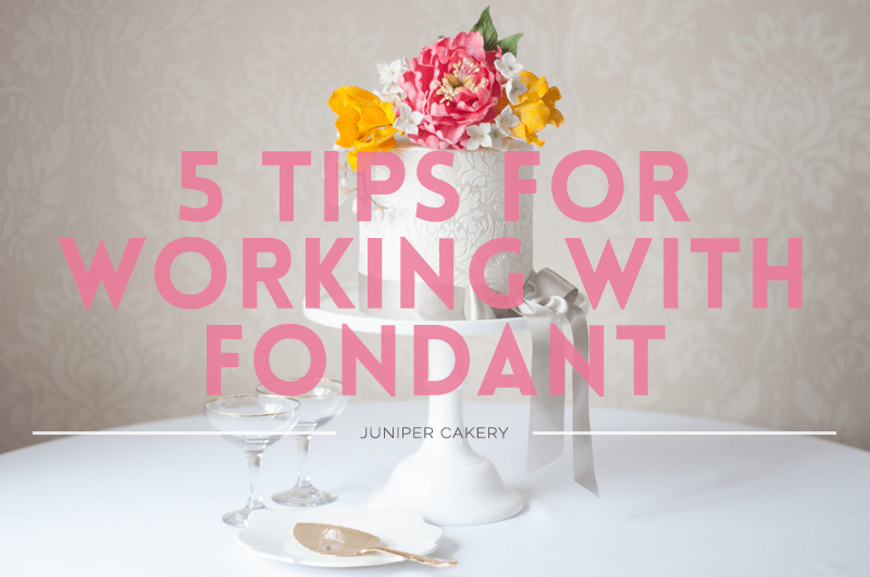 Tips for Working with Fondant or Sugar Paste