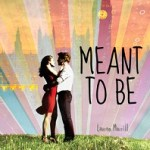 Review: Meant to Be by Lauren Morrill