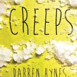 Blog Tour Review: Creeps by Darren Hynes