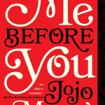 Review: Me Before You by Jojo Moyes
