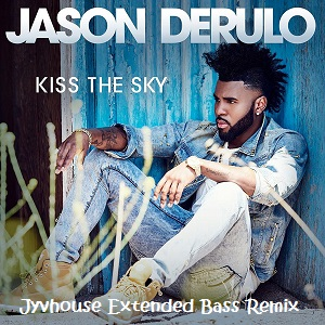 Jason Derulo - Kiss The Sky (Jyvhouse Extended Bass Remix)