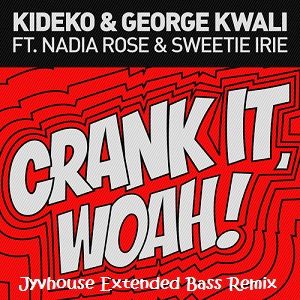 kideko-crank-it-woah-jyvhouse-extended-bass-remix