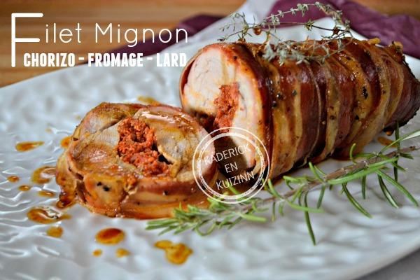 Filet porc - Filet mignon de porc farci chorizo fromage et lard
