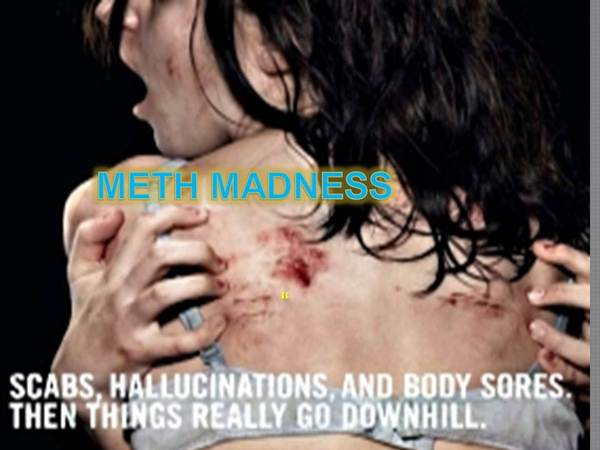 meth madness