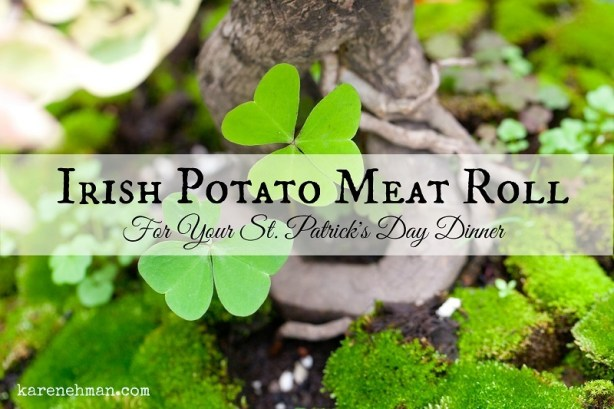 Irish Potato Meat Roll at KarenEhman.com A recipe for your holiday dinner!