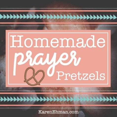 Prayer Pretzels at KarenEhman.com