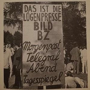 """""""Lügenpresse""""-Plakat bei den Demonstrationen nach dem Dutschke-Anschlag in Berlin 1968"""