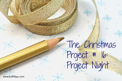 The Christmas Project # 16: Project Night