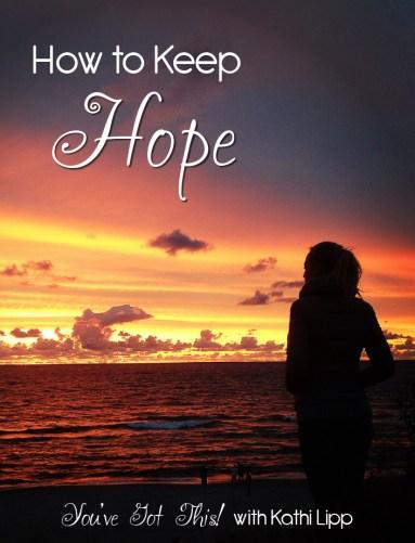 Podcast 149 – Kathi Lipp and How to Keep Hope