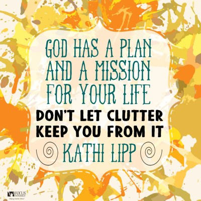 1-8-16_Kathi-Lipp_Don't-Let-Clutter-Keep-You-From-God's-Plan