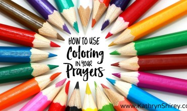How to Use Coloring in Your Prayer Time
