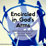 Encircled in God's Arms