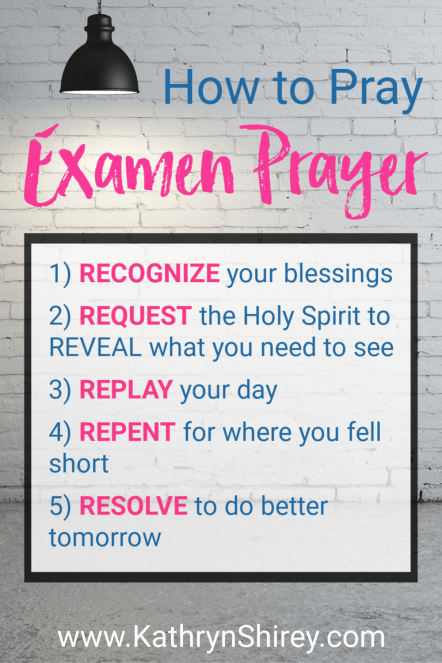 Learn how to pray the Examen prayer in 5 steps. Use the daily Examen to reflect on your day with Jesus | free guided Examen prayer printable