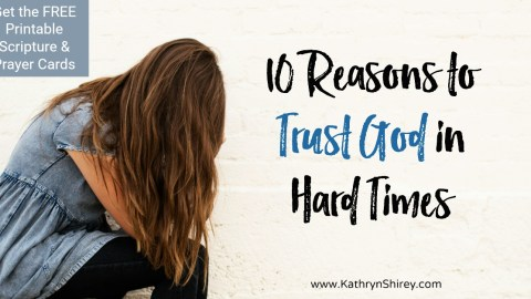 Top 10 Bible Verses for Trusting God in Hard Times