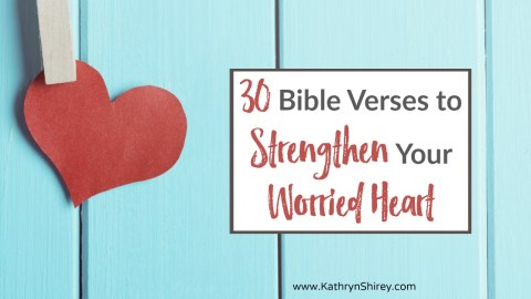30 Bible Verses to Replace Worry with Strength & Peace