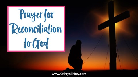 Prayer for Reconciliation to God