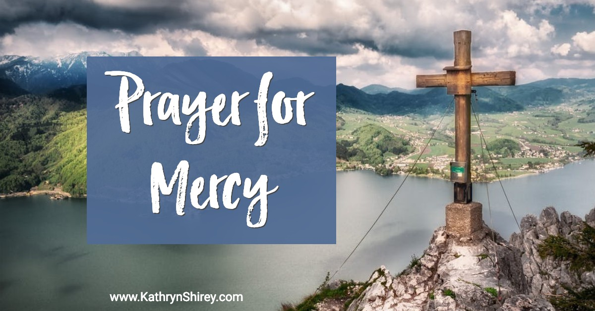 Prayer for Mercy | Monday Prayer for the Week | Prayer for the 2nd Week in Lent | Psalm 27