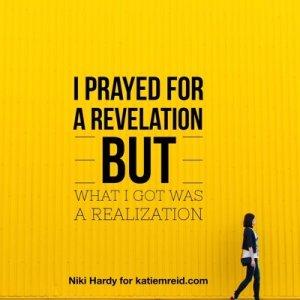 Pray for revelation image by Niki Hardy