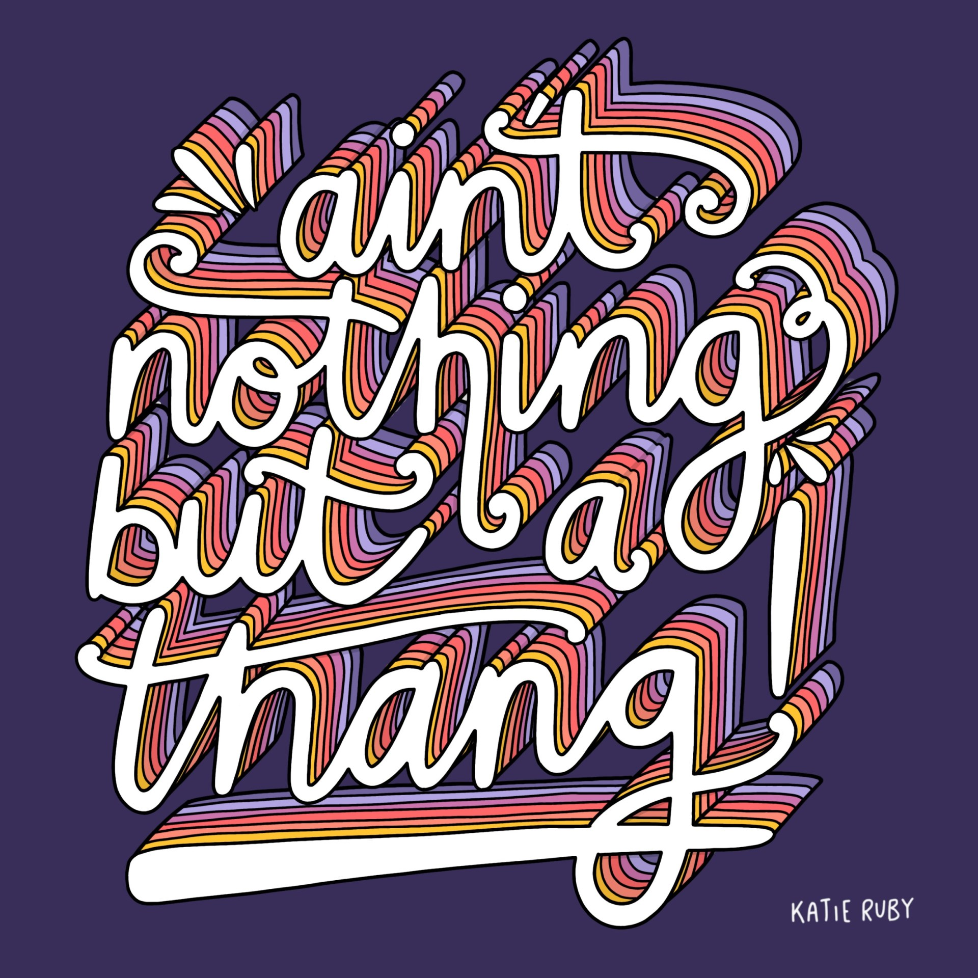 ain't nothing but a thang! Typography Handlettering