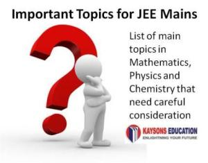 Important Topics for JEE Mains