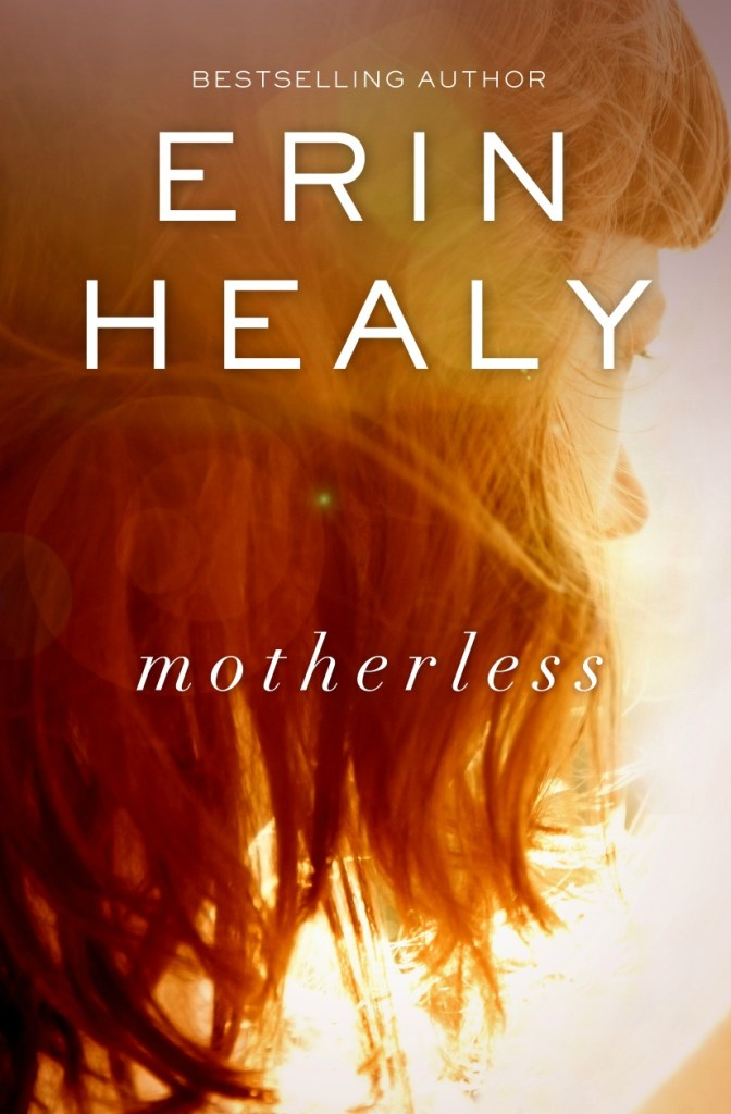 Book Review – Motherless by Erin Healy