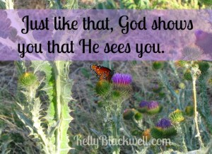 God sees you