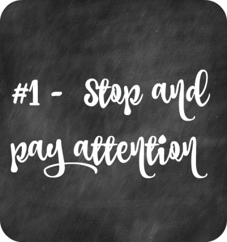 1 Stop and pay attention
