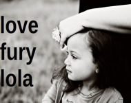 love, fury, lola