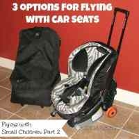 Flying with Car Seats: Pros and Cons of 3 Options