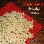 Slow Cooker Shredded Chicken: An Easy Way to Make Chicken
