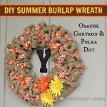 DIY Summer Burlap Wreath: Orange Chevron and Polka Dot