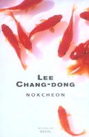 Nokcheon de LEE Chang-dong