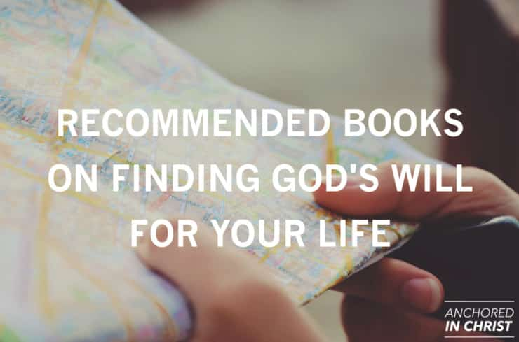 recommended-books-for-finding-gods-will-for-your-life