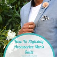 How To Stylishly Accessorize Men's Suits