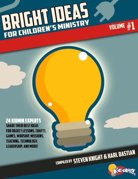 Bright Ideas for Children's MInistry: Volume 1!