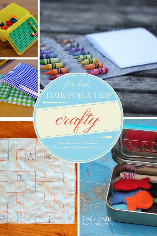 getting crafty for kids: taking a trip